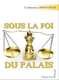 Cover Sous la foi du palais
