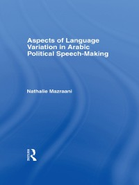 Cover Aspects of Language Variation in Arabic Political Speech-Making