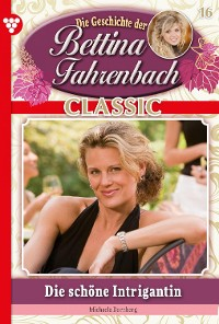 Cover Bettina Fahrenbach Classic 16 – Liebesroman