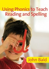 Cover Using Phonics to Teach Reading & Spelling