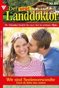 Cover Der neue Landdoktor 84 – Arztroman