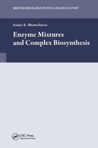 Cover Enzyme Mixtures and Complex Biosynthesis