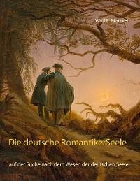 Cover Die deutsche Romantiker-Seele
