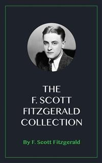 Cover The F. Scott Fitzgerald Collection