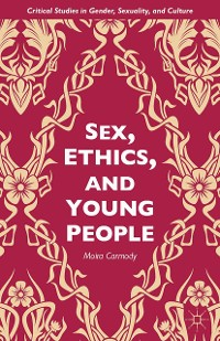 Cover Sex, Ethics, and Young People