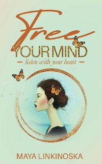 Cover Free Your Mind, Listen with Your Heart