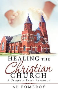 Cover Healing the Christian Church