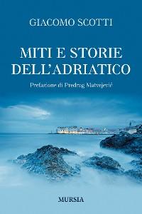 Cover Miti e storie dell'Adriatico