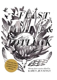 Cover Feast, Famine and Potluck