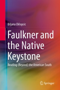 Cover Faulkner and the Native Keystone