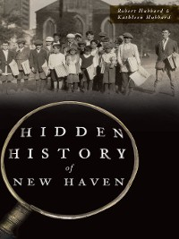 Cover Hidden History of New Haven