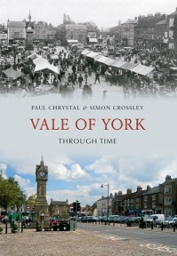Cover Vale of York Through Time