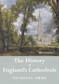 Cover History of England's Cathedrals