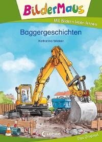 Cover Bildermaus - Baggergeschichten