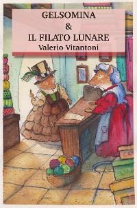 Cover Gelsomina & Il Filato Lunare
