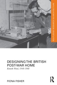 Cover Designing the British Post-War Home