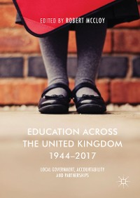 Cover Education Across the United Kingdom 1944–2017