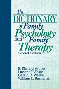 Cover The Dictionary of Family Psychology and Family Therapy