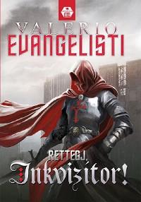 Cover Rettegj, inkvizítor!