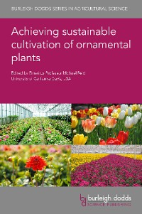 Cover Achieving sustainable cultivation of ornamental plants
