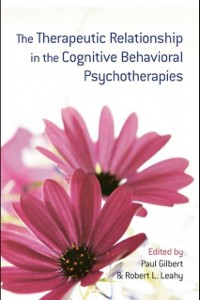 Cover Therapeutic Relationship in the Cognitive Behavioral Psychotherapies