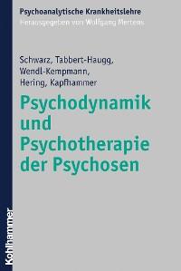 Cover Psychodynamik und Psychotherapie der Psychosen