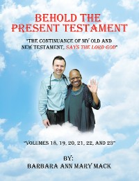 Cover Behold the Present Testament