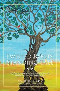 Cover Twisted Roots, Standing Tall