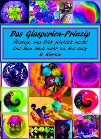 Cover Das Glasperlen - Prinzip