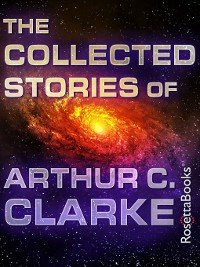 Cover The Collected Stories of Arthur C. Clarke