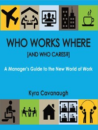 Cover Who Works Where [and Who Cares?]
