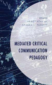 Cover Mediated Critical Communication Pedagogy