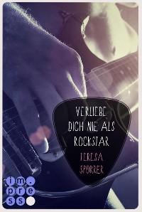 Cover Verliebe dich nie als Rockstar (Die Rockstar-Reihe 0)