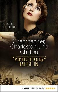 Cover Champagner, Charleston und Chiffon