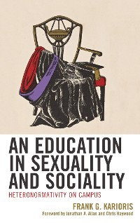 Cover An Education in Sexuality and Sociality