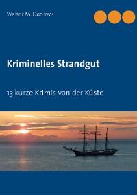 Cover Kriminelles Strandgut