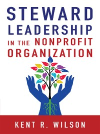 Cover Steward Leadership in the Nonprofit Organization