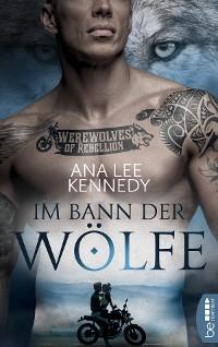 Cover Werewolves of Rebellion - Im Bann der Wölfe