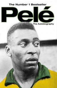 Cover Pele: The Autobiography