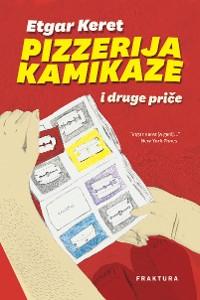 Cover Pizzerija Kamikaze i druge priče