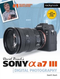 Cover David Busch's Sony Alpha a7 III Guide to Digital Photography