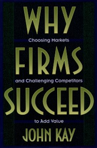 Cover Why Firms Succeed