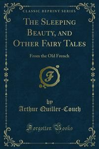 Cover The Sleeping Beauty, and Other Fairy Tales
