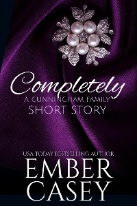 Cover Completely (The Cunningham Family, Book 4.5)