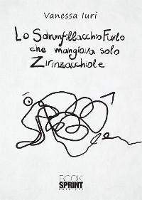 Cover Lo Sdrunfillacchio Furlo che mangiava solo Zirinzacchiole