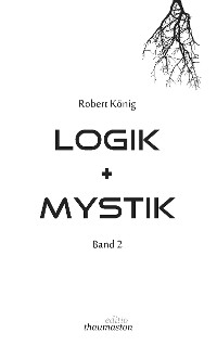 Cover Logik und Mystik Band 2