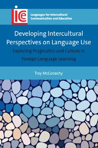 Cover Developing Intercultural Perspectives on Language Use