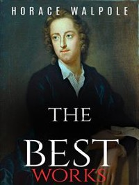 Cover Horace Walpole: The Best Works