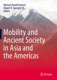 Cover Mobility and Ancient Society in Asia and the Americas