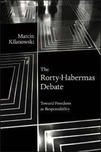 Cover The Rorty-Habermas Debate